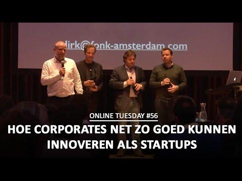 Online Tuesday #56: Hoe corporates net zo goed kunnen innoveren als startups