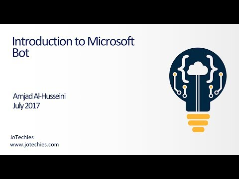 Introduction to Microsoft Bot | JoTechies | Amjad Alhusseini
