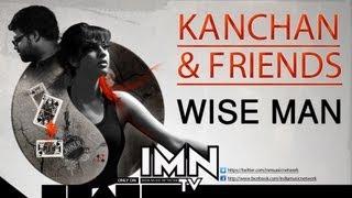 Wise Men By Kanchan & Friends