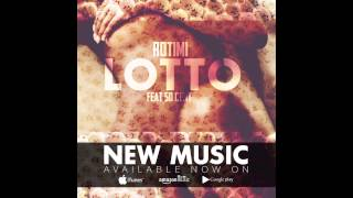 "Rotimi ""Lotto"" ft. 50 Cent"