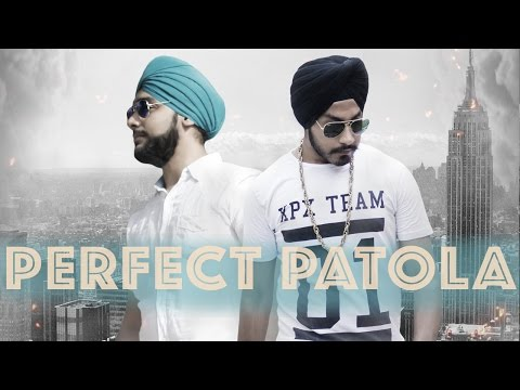Perfect Patola - Raunaq Singh Ft.D-Harsh | Latest Punjabi Party Song 2016