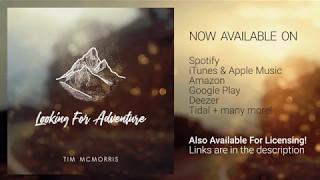 Watch music video: Tim McMorris - Looking for Adventure