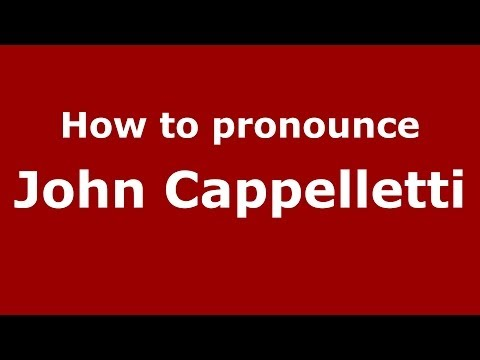 How to pronounce John Cappelletti (Italian/Italy)  - PronounceNames.com