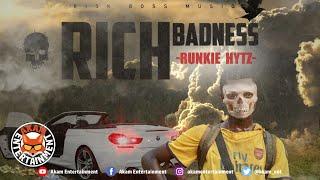 Runkie Hytz - Rich Badness - February 2020