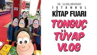 Tonguç Tüyap Kitap Fuarı Vlog 2017