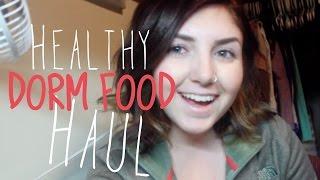 HEALTHY DORM FOOD HAUL