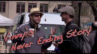 Vinny's Never Ending Story