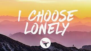 Adam Doleac - I Choose Lonely (Lyrics)