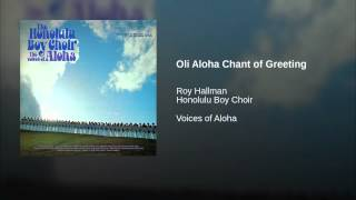 Oli Aloha Chant of Greeting