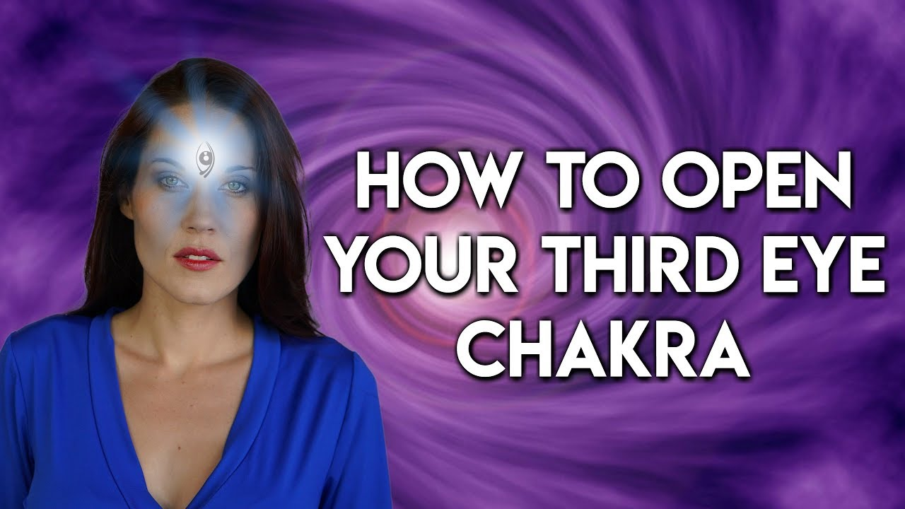 How to Open Your 3rd Eye Chakra - Teal Swan