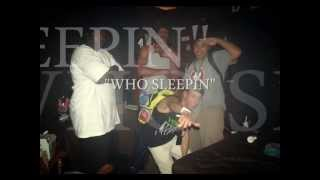 MOE CREAM ENT. - WHO SLEEPIN' - MOE CREAM & UNDERLINED GANG 2013 Thumbnail