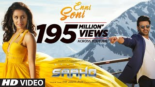 Enni Soni (Movie Video Song) | Saaho (2019)