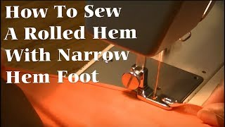 Rolled Hem Using Rolled Hem Foot