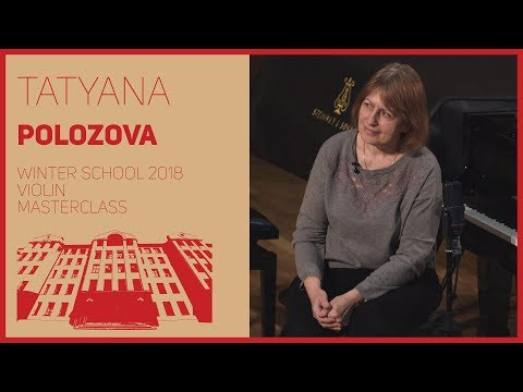 Violin / Masterclass / T. Polozova | Скрипка / Мастер-класс / Т.А. Полозова | 1/2