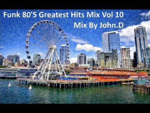 Funk 80's Greatest Hits Mix Vol 10