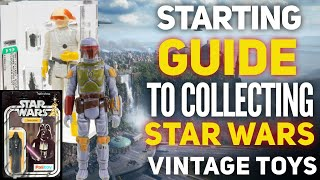 Starting Guide for Vintage Star Wars Toy Collectors