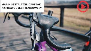 Marin Gestalt X11 - jaki tak naprawdę jest ten rower?