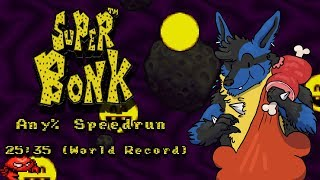 Super Bonk Any% Speedrun || ● 25:35 『World Record』