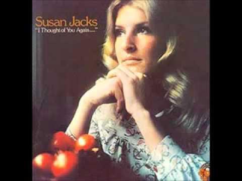 Susan Jacks - I Thought Of You Again