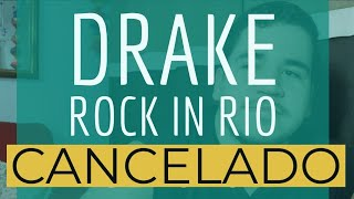 Drake Não Autoriza Transmissão Rock In Rio - Multishow????????????