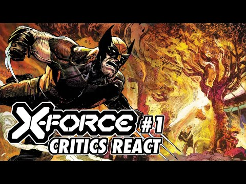 X-FORCE #1 - Critics React   Marvel Comics