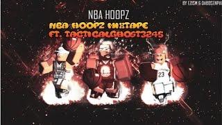 ROBLOX | NBA Hoopz Mixtape #1 ft. tacticalghost3245