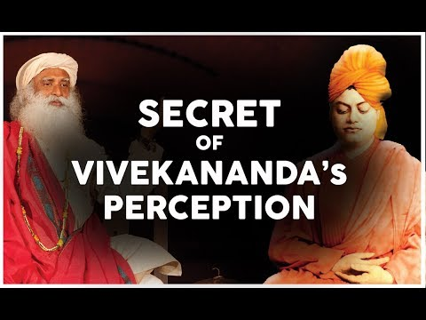 secret of vivekananda perception - sadhguru speech