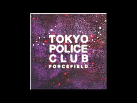 Tokyo Police Club - Forcefield (2014) (Full Album)