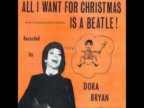Dora Bryan  All I Want For Christmas Is A Beatle