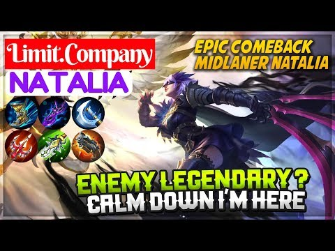 Epic Comeback [ Natalia Limit Company ] Limit.Company Natalia Mobile Legends