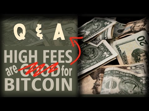 Let's Be Clear: High Fees Are NOT GOOD For Bitcoin