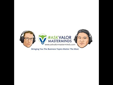 PODCAST: INTRO TO ASK VALOR MASTERMINDS