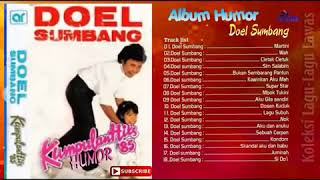 Download Mp3 Doel Sumbang Full Album Humoris Martini 18 Lagu Top Hits Nostalgia Kenangan