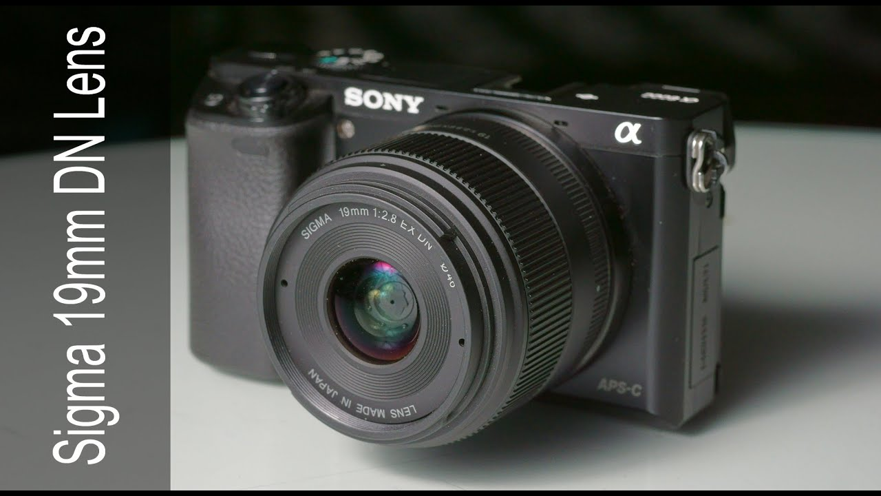 sony 20mm. sigma 19mm f2.8 dn lens, sony 20mm comparison review a6000 - youtube