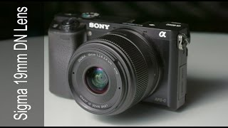 Sigma 19mm F2.8 DN Lens, Sony 20mm F2.8 Comparison Review Sony A6000