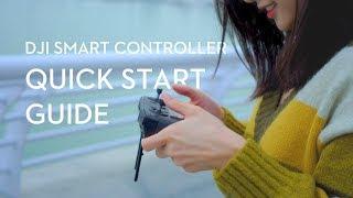 DJI Smart Controller | Quick S…