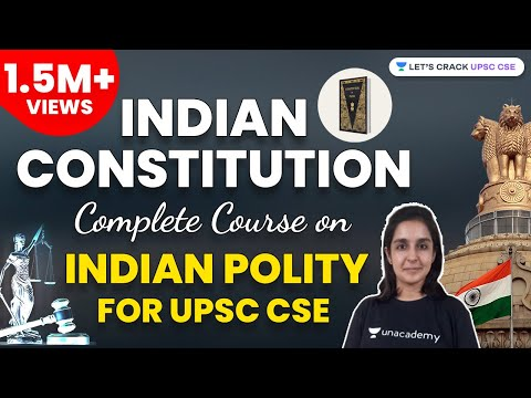 Indian Constitution - Complete Course on Indian Polity for U