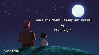 Siang dan Malam (days and moons) Lyrics | Elsa Kopf | #AdventureLyrics