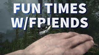 Fun Times with Friends - Hunt: Showdown