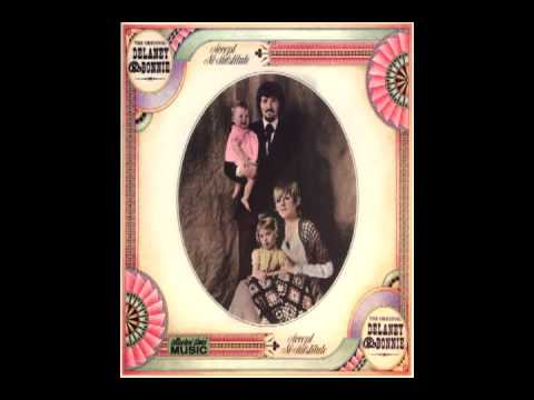 Delaney & Bonnie and Friends - Do Right Woman, Do Right Man