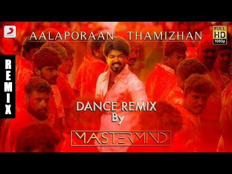 Mersal - Aalaporaan Thamizhan Tamil Dance Remix by DJ Master