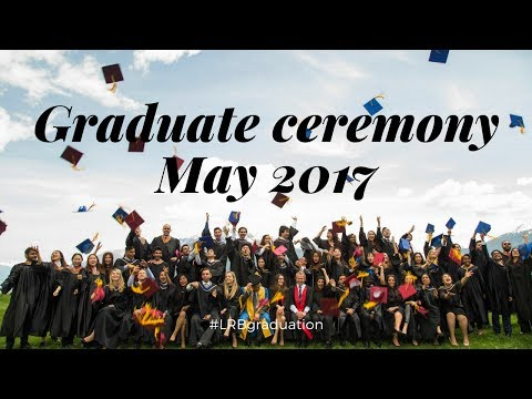 Graduate Commencement Ceremony 24 May 2017 - Les Roches Global Hospitality Education
