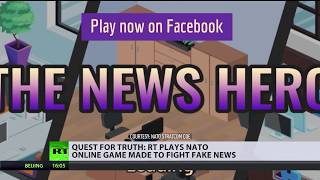 'The News Hero': RT plays NATO's latest online game made to fight fake news