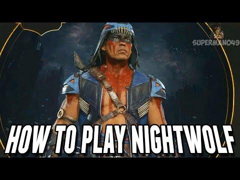How To Play Nightwolf! - Mortal Kombat 11: Basic Tutorial - Nightwolf
