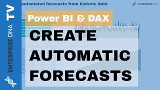 إنشاء التلقائي التوقعات من البيانات التاريخية في السلطة ثنائية باستخدام DAX