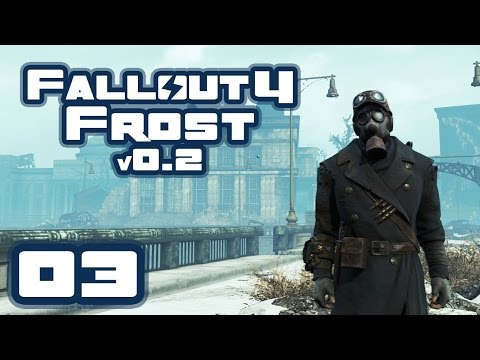 Let's Play Fallout 4: Frost Survival Simulator [v 0.21] Challenge - Part 3 - THIS IS MY HOUSE NOW!