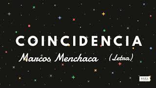 Coincidencia (Letra) - Marcos Menchaca