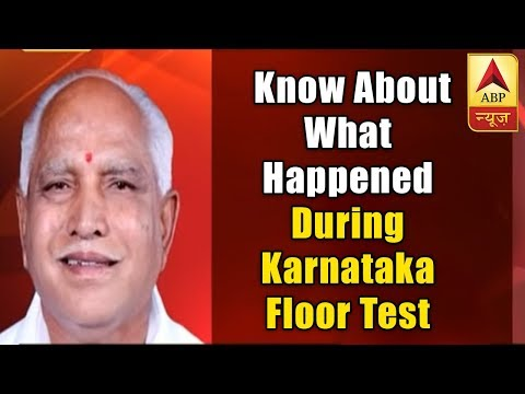 All you need to know about what happened during Karnataka Floor Test