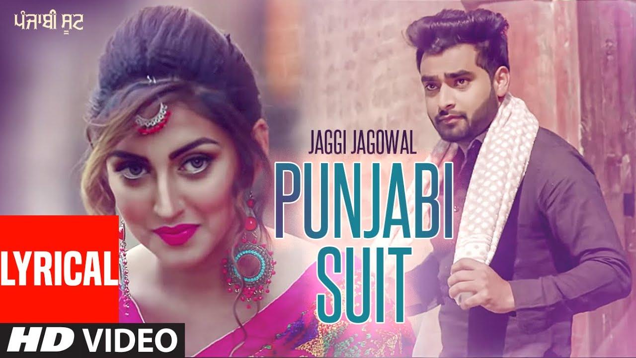 PUNJABI SUIT Full Lyrical Video Song | JAGGI JAGOWAL Feat. KUWAR VIRK | Punjabi Song