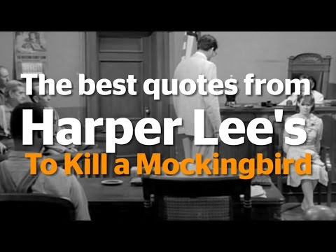 The best quotes from Harper Lee's To Kill a Mockingbird